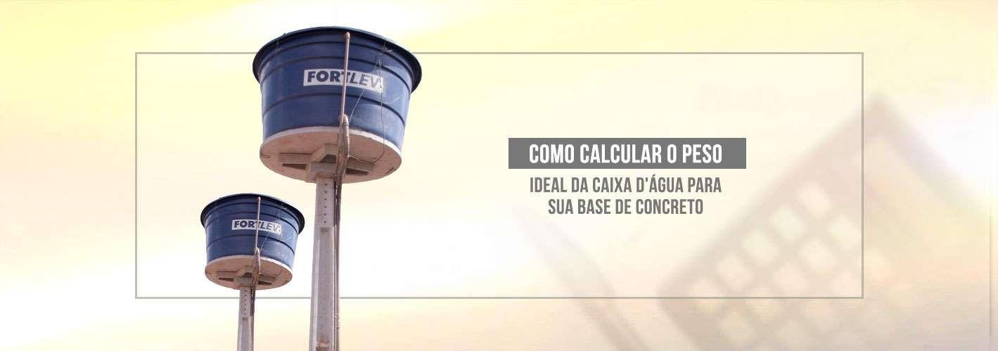 Como-calcular-o-peso-ideal-da-caixa-d_água-para-sua-Site